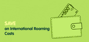 Save on International Roaming Costs